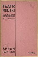 http://pchlitargbydgoszcz.ogicom.pl/test/DZS/DZS_XIV.5.2/Programy/Scena_Bydgoska/1938-1939/03159/0387705.jpg