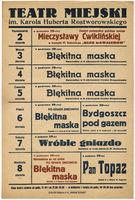http://pchlitargbydgoszcz.ogicom.pl/test/DZS/DZS_XIV.5.2/Plakaty_Repertuary/Teczka_17/Repertuary_Teatru_Miejskiego_(1938-1939)/02859/0384152.jpg