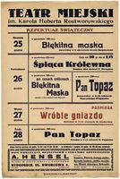 http://pchlitargbydgoszcz.ogicom.pl/test/DZS/DZS_XIV.5.2/Plakaty_Repertuary/Teczka_17/Repertuary_Teatru_Miejskiego_(1938-1939)/02854/0384148.jpg