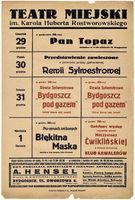 http://pchlitargbydgoszcz.ogicom.pl/test/DZS/DZS_XIV.5.2/Plakaty_Repertuary/Teczka_17/Repertuary_Teatru_Miejskiego_(1938-1939)/02858/0384151.jpg