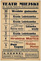 http://pchlitargbydgoszcz.ogicom.pl/test/DZS/DZS_XIV.5.2/Plakaty_Repertuary/Teczka_17/Repertuary_Teatru_Miejskiego_(1938-1939)/02868/0384159.jpg