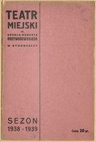 http://pchlitargbydgoszcz.ogicom.pl/test/DZS/DZS_XIV.5.2/Programy/Scena_Bydgoska/1938-1939/03157/0387643.jpg