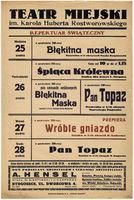 http://pchlitargbydgoszcz.ogicom.pl/test/DZS/DZS_XIV.5.2/Plakaty_Repertuary/Teczka_17/Repertuary_Teatru_Miejskiego_(1938-1939)/02855/0384149.jpg